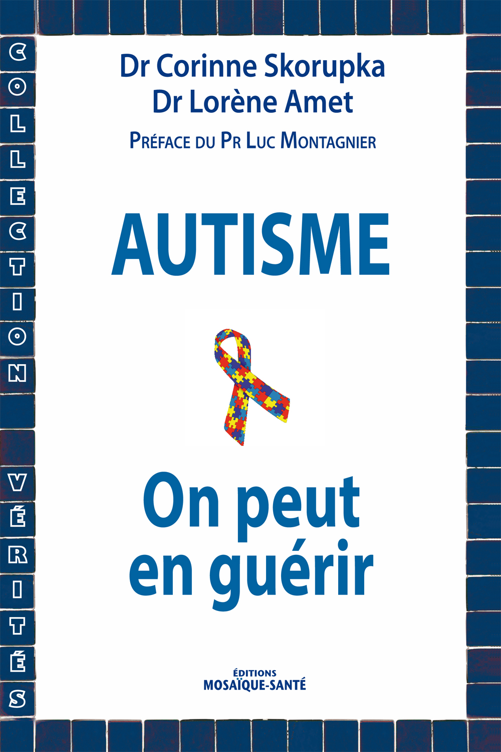 Autisme : on peut en guerir