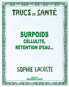 Surpoids, cellulite, fringales, rétention d'eau...